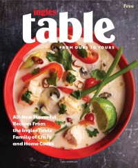 The Ingles Table Magazine - Winter 2021